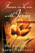 Forever in Love With Jesus (Workbook) (#03 in Falling In Love With Jesus Series) eBook