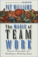 The Magic of Team Work eBook
