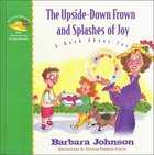 Upside Down Frown and Splashes of Joy (#02 in Geranium Lady Series) eBook