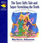 Tasty Taffy Tale and Super Stretching the Thruth (#04 in Geranium Lady Series) eBook