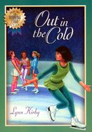 Out in the Cold (#02 in Winning Edge Series) eBook