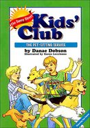 Pet Sitting Service (#02 in Sunny Street Kids Club Series) eBook