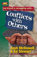 Conflict With Others (Friendship 911 Series) eBook