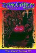 Venom Vs Me (#03 in Spine Chillers Series) eBook