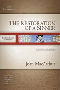 The Restoration of a Sinner (Macarthur Old Testament Study Guides Series) eBook