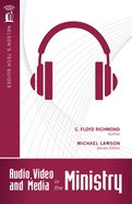 Nelson's Tech Guides: Audio, Video, and Media in Ministry eBook