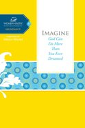 Imagine (Women Of Faith Study Guide Series) eBook
