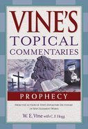 Prophecy (Vine's Topical Commentary Series) eBook