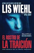 El Rostro De La Traicon (Spa) (Face of Betrayal) (A Triple Threat Novel Series) eBook