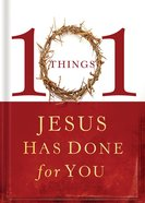 101 Things Jesus Had Done For You eBook