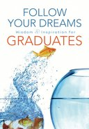 Follow Your Dreams eBook