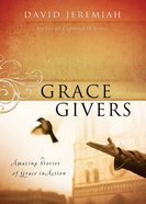 Grace Givers (101 Questions About The Bible Kingstone Comics Series) eBook