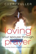 Loving Your Spouse Through Prayer eBook