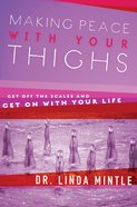 Making Peace With Your Thighs eBook