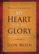 My Heart For His Glory eBook