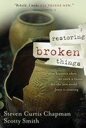 Restoring Broken Things eBook