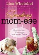 Speaking Mom-Ese eBook