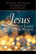 Jesus, Light of the World eBook