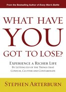What Have You Got to Lose? eBook