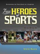 True Heroes of Sports eBook