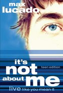 It's Not About Me (Teen Edition) eBook