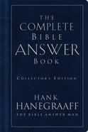 The Complete Bible Answer Book eBook