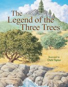 The Legend of the Three Trees eBook