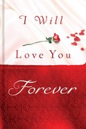 I Will Love You Forever eBook
