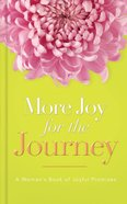 More Joy For the Journey eBook
