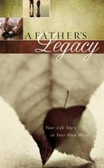 Journal: A Father's Legacy eBook
