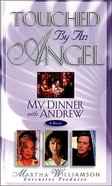 My Dinner With Andrew (#01 in Touched By An Angel Series) eBook
