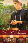 Sarah's Garden (A Patch Of Heaven Series)