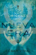 Las Raices De La Nueve Era (Spanish) (Spa) (The Roots Of New Age) eBook