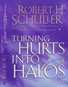 Turning Hurts Into Halos eBook
