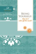 Being Yourself (Women Of Faith Study Guide Series) eBook