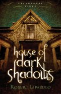 House of Dark Shadows (#01 in Dreamhouse Kings Series) eBook
