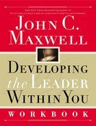 Developing the Leader Within You (Workbook)