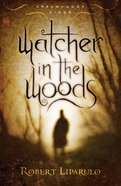 Watcher in the Woods (#02 in Dreamhouse Kings Series) eBook