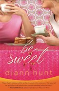 Be Sweet eBook