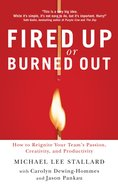 Fired Up Or Burned Out eBook