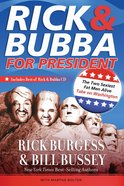 Rick and Bubba For President (With Cd) eBook