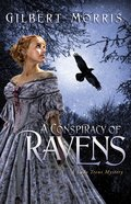 A Conspiracy of Ravens (Lady Trent Mystery Series)