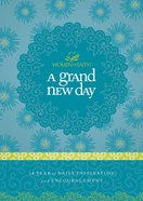 A Grand New Day (Women Of Faith Devotional Series)
