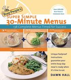 Busy People's Super Simple 30-Minute Menus eBook