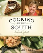 Cooking in the South With Johnnie Gabriel eBook