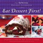 Eat Dessert First! eBook