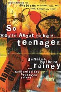 So You're About to Be a Teenager eBook