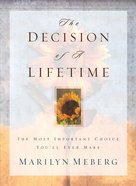 The Decision of a Lifetime eBook