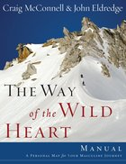 The Way of the Wild Heart Workbook eBook