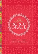 Infinite Grace (Women Of Faith Devotional Series) eBook